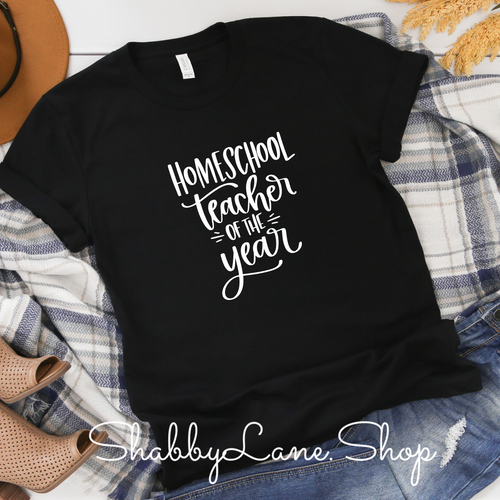 Homeschool Teacher of the year - Black T-shirt