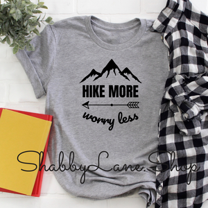 Hike More Worry Less - Heather Gray