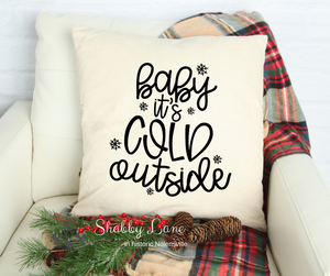 Baby it's Cold Outside Canvas pillow