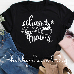 Chase your Dreams - Black