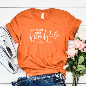 All about that beach life - Orange T-shirt