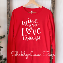 Load image into Gallery viewer, Wine is my love language - red t-shirt