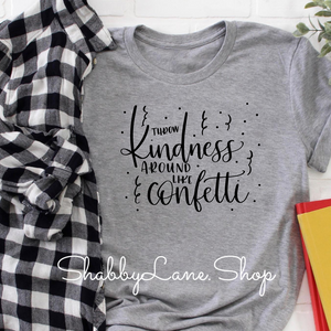 Throw kindness- Gray T-shirt