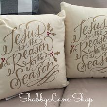 Load image into Gallery viewer, Jesus is the reason for the season - set of 2 pillows