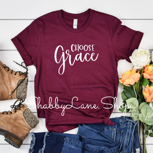 Choose Grace- Maroon