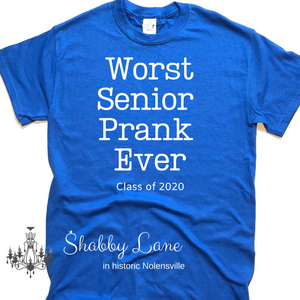 Senior Prank 2020 tee Royal Blue