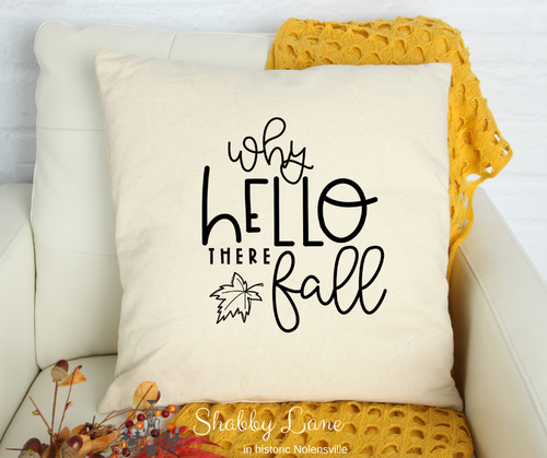 Why Hello there Fall! Canvas pillow