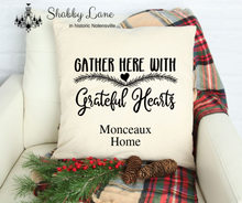 Load image into Gallery viewer, Gather with Grateful Hearts - personalized  Canvas pillow