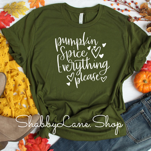Pumpkin spice everything ! Olive