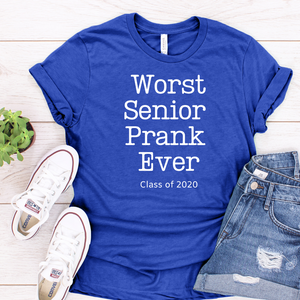 Senior Prank 2020 tee Royal Blue unisex