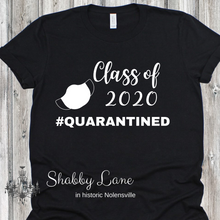 Load image into Gallery viewer, Class of 2020 #quarantined tee Black