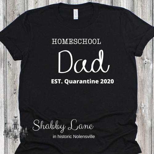 Homeschool Dad quarantine 2020- black tee