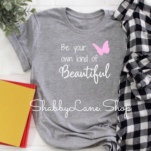 Own Kind of Beautiful - Heather gray tee