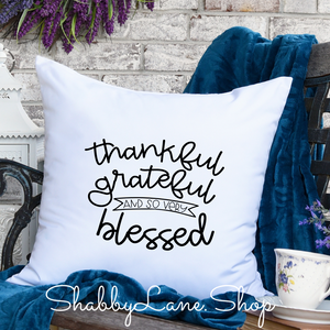 Thankful Grateful - pillow white