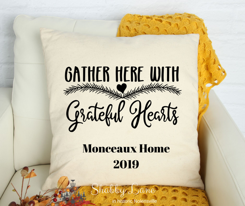 Gather with Grateful Hearts - personalized  Canvas pillow