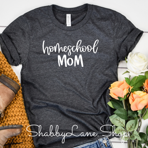 Homeschool Mom - Dk Gray T-shirt