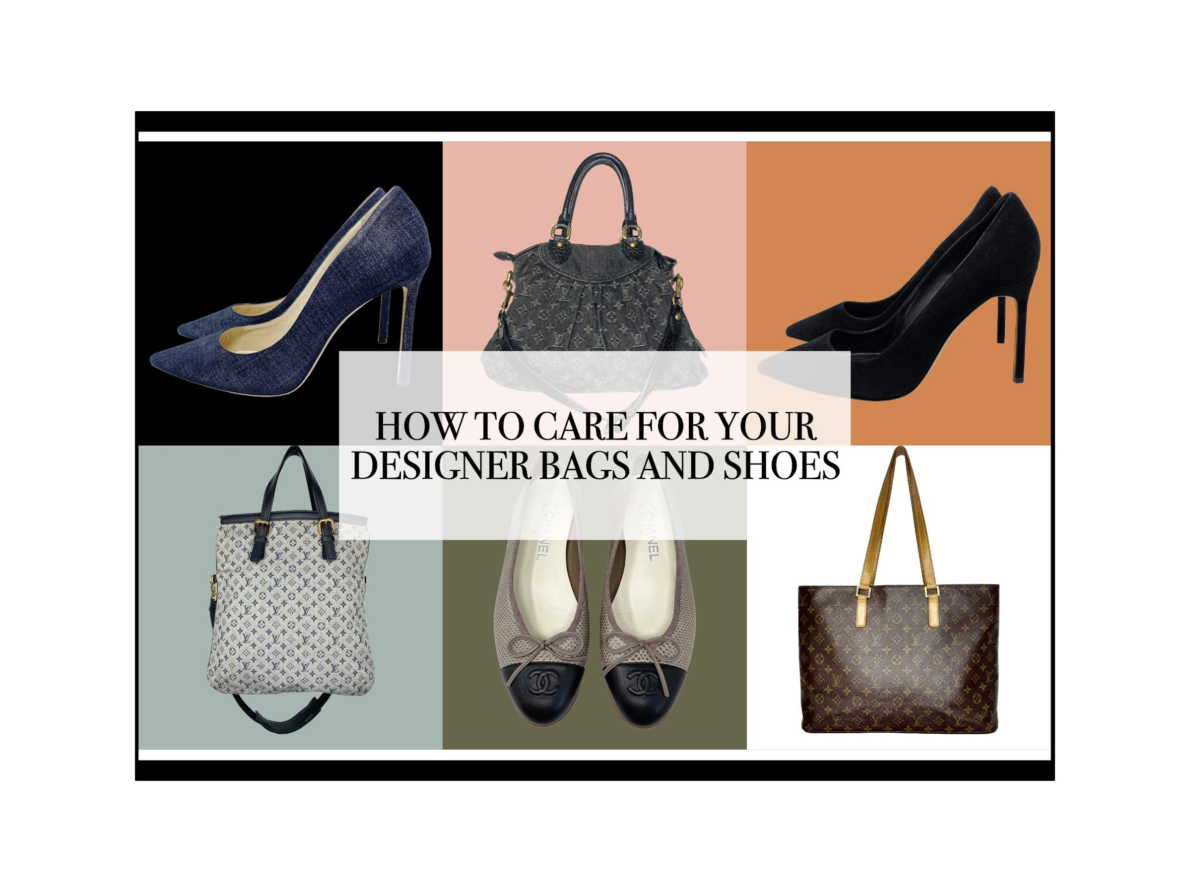 HOW TO CARE FOR YOUR DESIGNER LEATHER GOODS