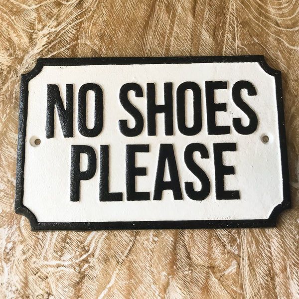"""No Shoes Please"" Sign"