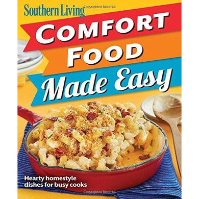 Southern Living Comfort Food Made Easy (Book • Paperback)