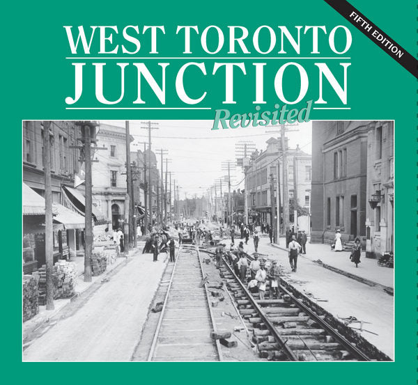 West Toronto Junction Revisited (5th edition)