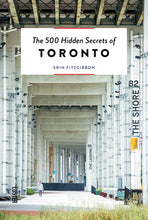 Load image into Gallery viewer, The 500 Hidden Secrets of Toronto