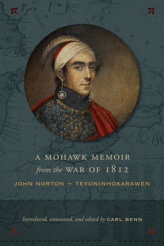 A Mohawk Memoir from the War of 1812