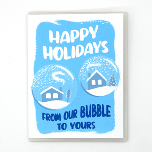 """From Our Bubble to Yours"" Happy Holidays Greeting Card"