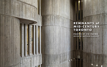 Load image into Gallery viewer, PRE-ORDER: Remnants of Mid-Century Toronto