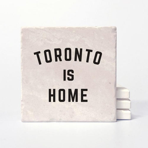 Toronto is Home Ceramic Coaster