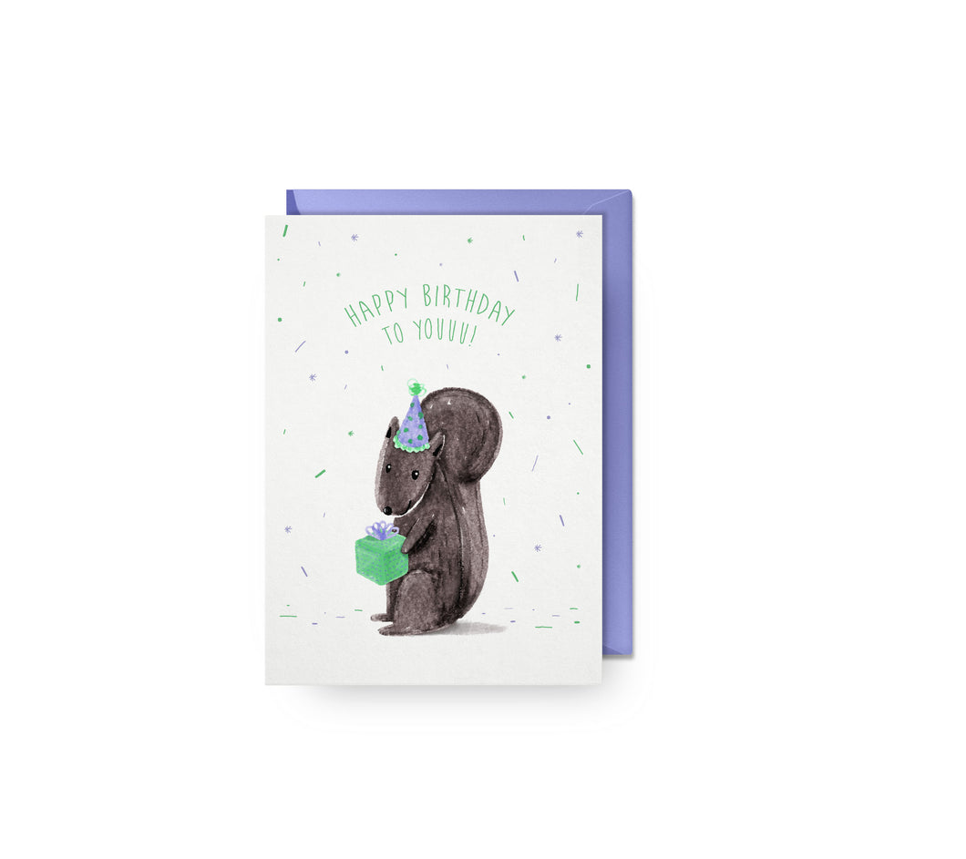 Happy Birthday To Youuu! Card