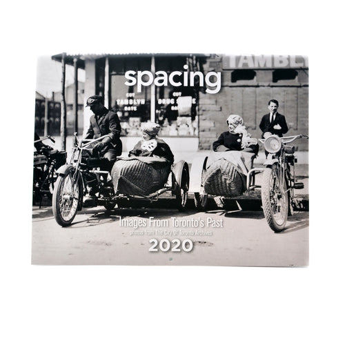 2020 Spacing Calendar: Images From Toronto's Past