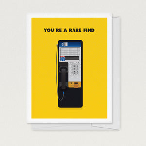 """You're A Rare Find"" Greeting Card"