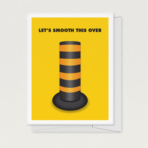 """Let's Smooth This Over"" Greeting Card"