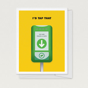 """I'd Tap That"" Greeting Card"