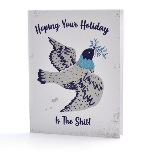 Hoping Your Holiday Is The Sh*t Card