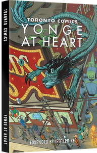 Toronto Comics: Yonge At Heart