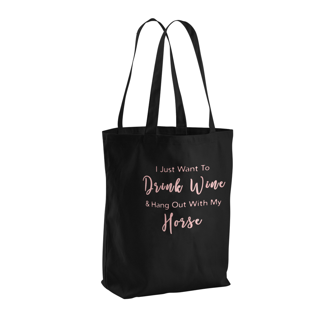 Drink Wine With My Horse Canvas Tote