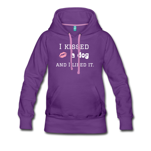I Kissed a Dog - Women's Premium Hoodie - Fur Baby Whims