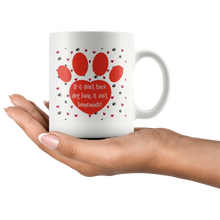 Load image into Gallery viewer, If It Don't Have Dog Hair... - Mug