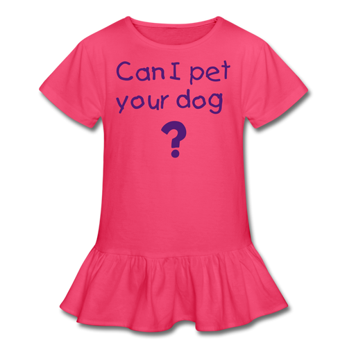 Can I Pet Your Dog? Girl's Ruffle T-Shirt - Fur Baby Whims