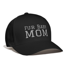 Load image into Gallery viewer, Fur Baby Mom - Baseball Cap - Fur Baby Whims