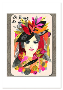 Be Strong Art Print