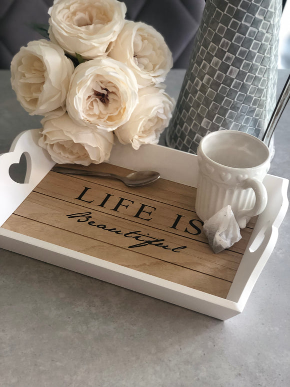 Life is Beautiful Large White Wooden Tray