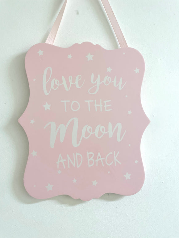 Wood Plaque 20cm - Pink/Love You to the Moon