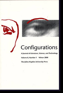 Configurations: A Journal of Literature, Science, and Technology (Volume 8, Number 1, Winter 2000), book cover