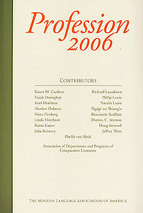 Profession 2006: The Role of the Intellectual in the 21st Century