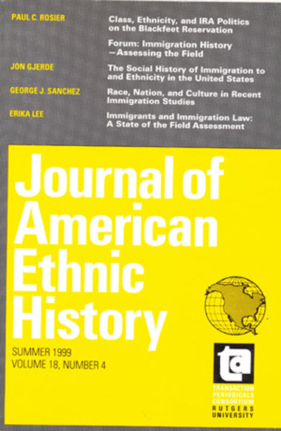 Journal of American Ethnic History: Summer 1999, Volume 18, Number 4.