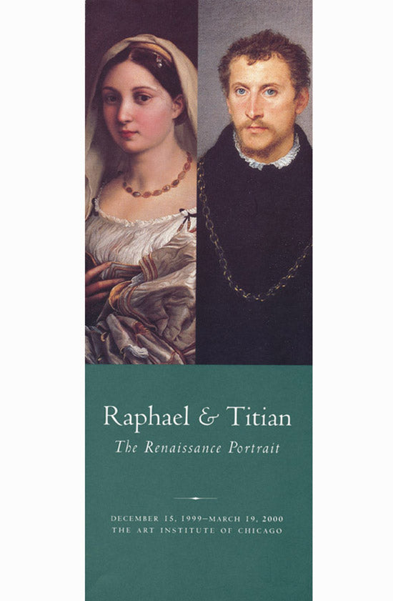 Raphael and Titian: The Renaissance Portrait [Gallery Brochure).