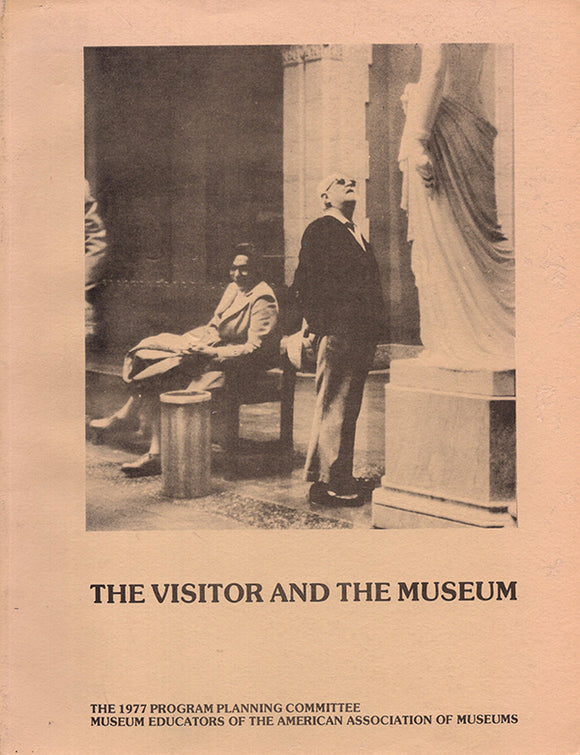 The Visitor and the Museum: The 1977 Program Planning Committee