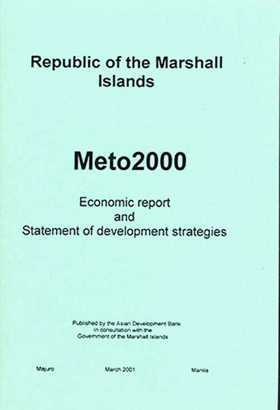 Book Cover. Meto2000: Economic Report and Statement of Development Strategies for the Republic of the Marshall Islands (RMI)